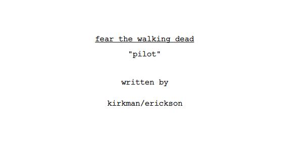 fear-the-walking-dead-pilot-script-600x300