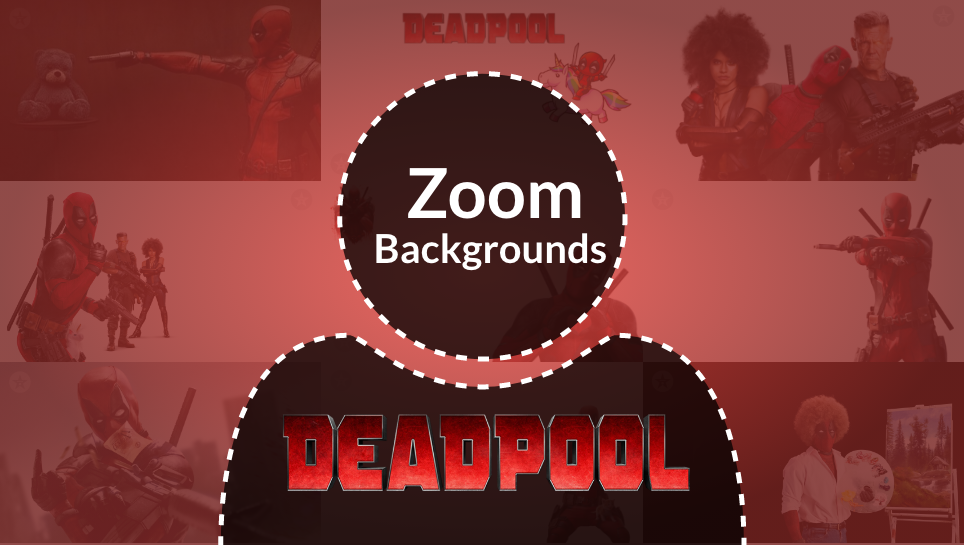 DeadPool Zoom backgrounds