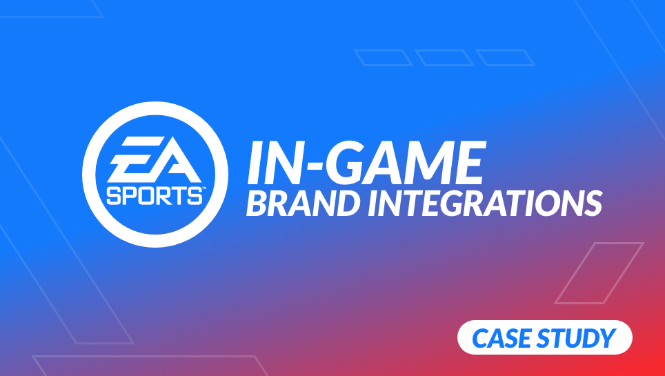 EA Sports In-Game Brand Integrations: Marketing Case Study