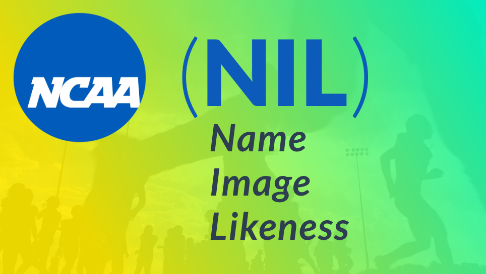NCAA & NIL – The New Frontier in College Athletics